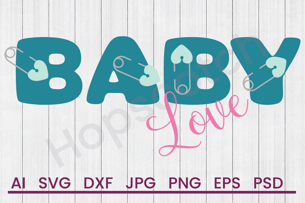 Diaper Pin SVG, Baby Love SVG, DXF File, Cuttatable File example image 1