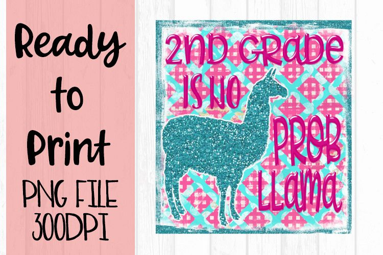 2nd Grade is No Probllama Ready to Print example image 1