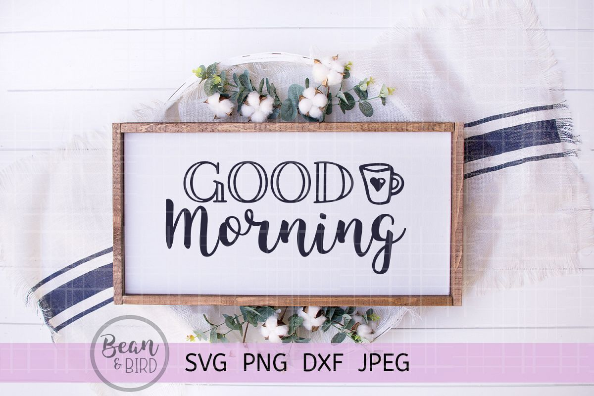 Good Morning Svg example image 1