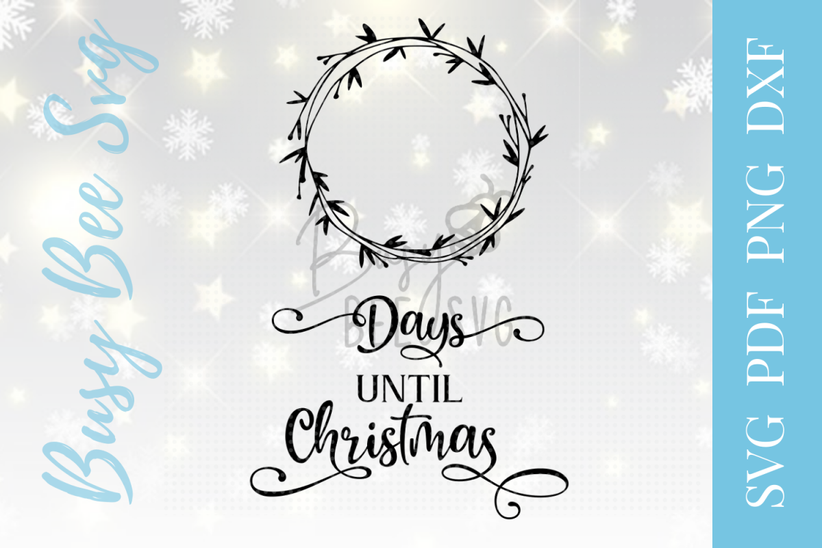 days until christmas countdown svg pdf png dxf example image 1 - How Days Until Christmas