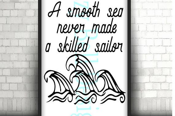 A Smooth Sea Never Made a Skilled Sailor, Digital Instant Download SVG Cut Files, Navy, US Military, Military family, waves, ocean waves example image 1