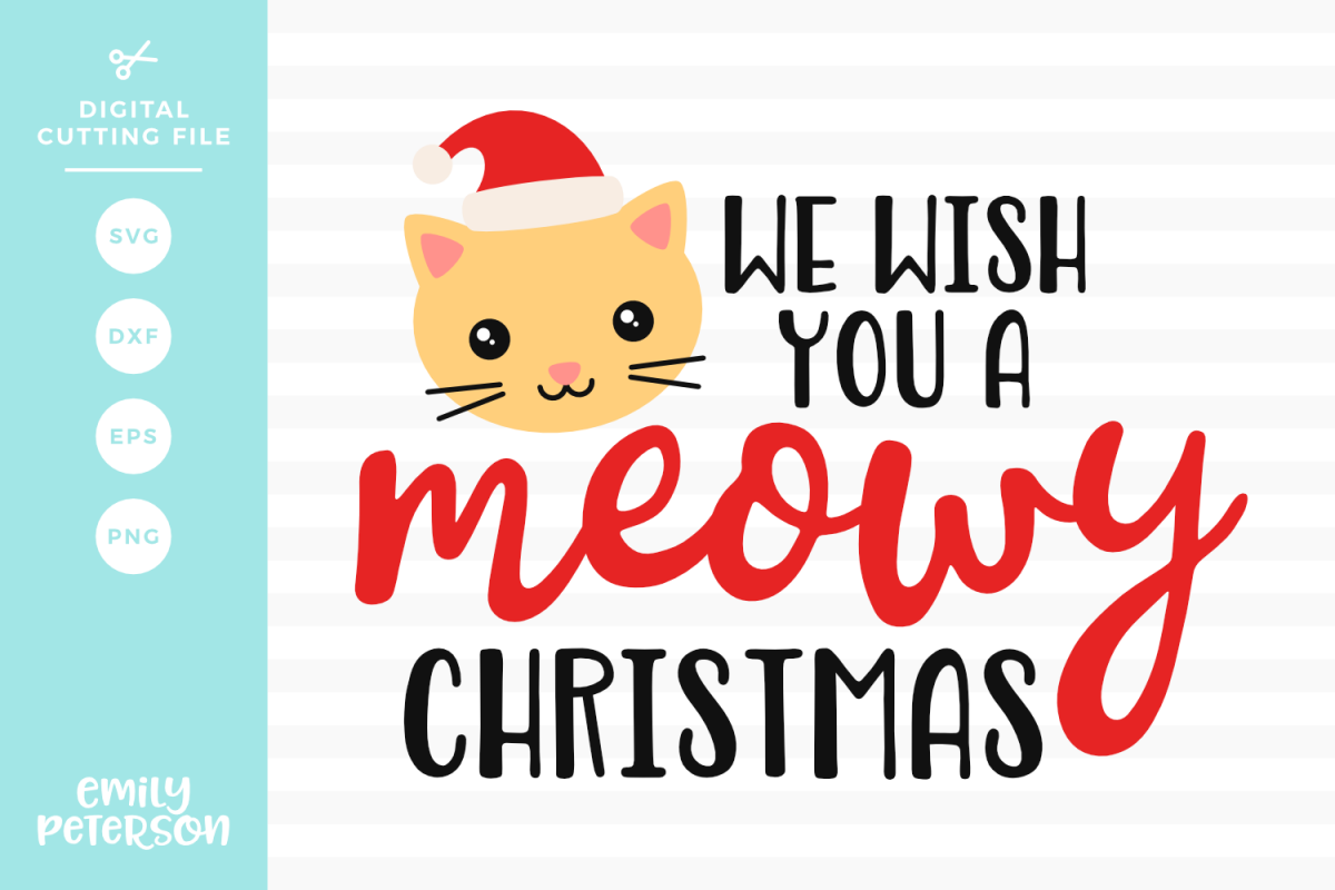 We Wish You A Meowy Christmas SVG DXF EPS PNG example image 1