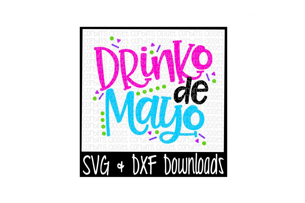 Drinko De Mayo SVG * Drinko De Mayo Cut File example image 1