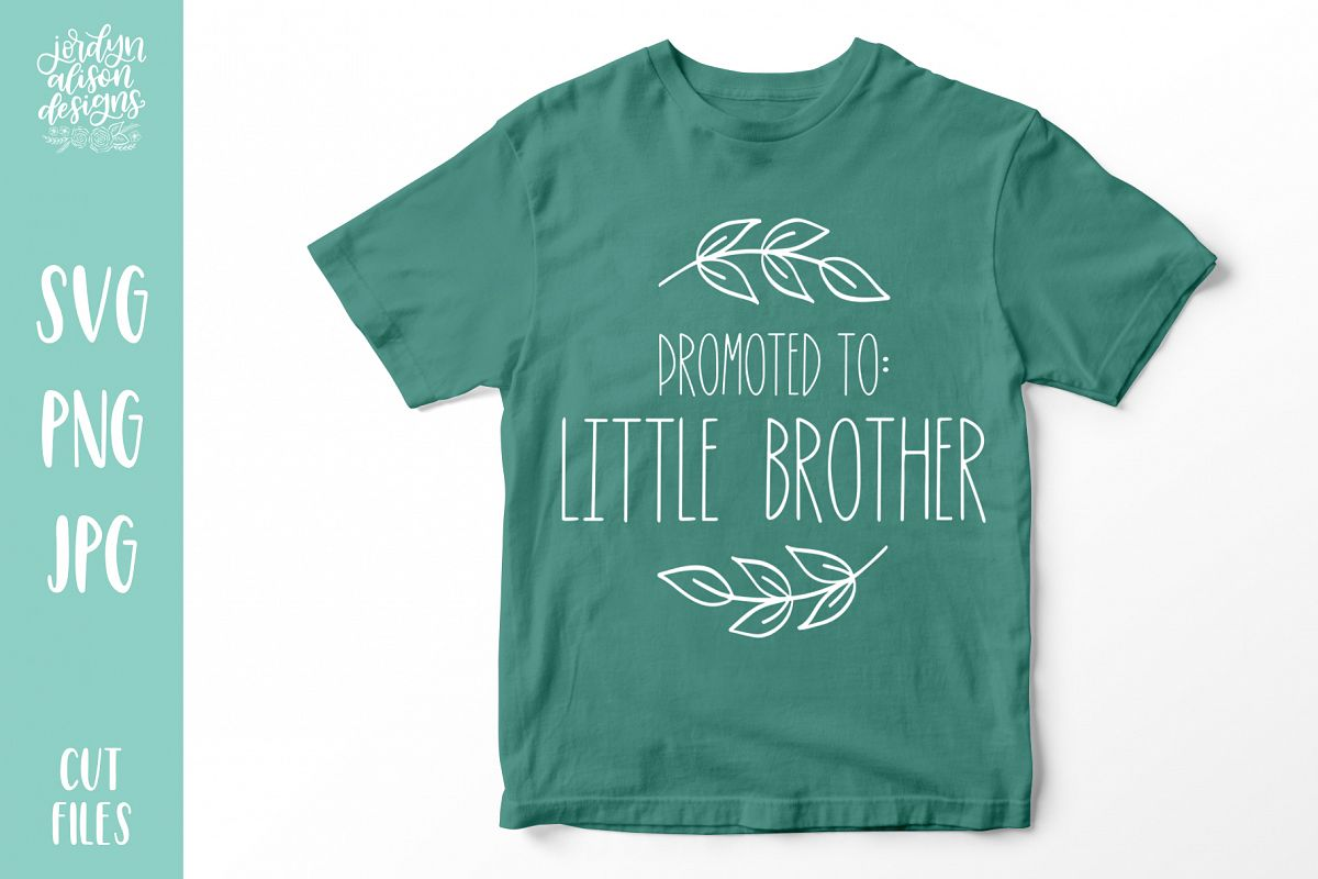Promoted to Little Brother, New Baby SVG Cut File example image 1