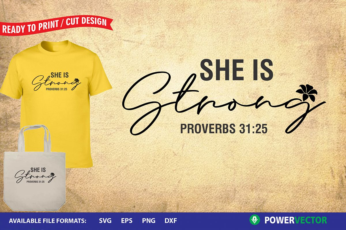 Christian Svg, She is strong Proverbs 31 25 example image 1