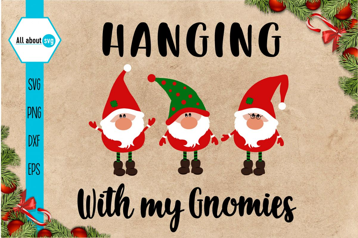 Hanging With My Gnomies Svg example image 1