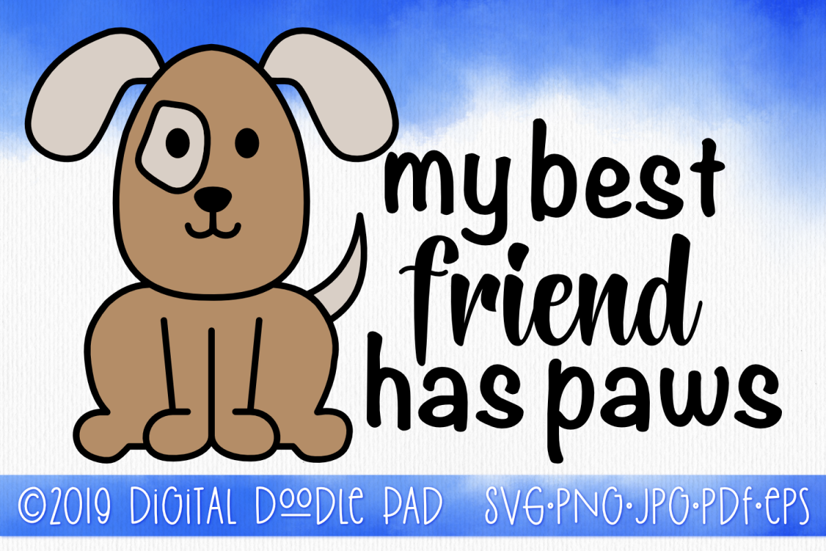 Dog SVG, My Best Friend Has Paws example image 1