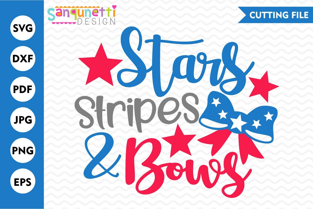 Stars Stripes and Bows SVG, 4th of July SVG, Summer SVG example image 1