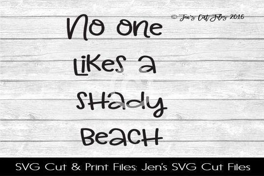 No One Likes A Shady Beach SVG Cut File example image 1