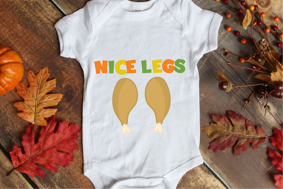 Thanksgiving SVG, Nice Legs SVG Sublimation, Kid's Funny example image 1