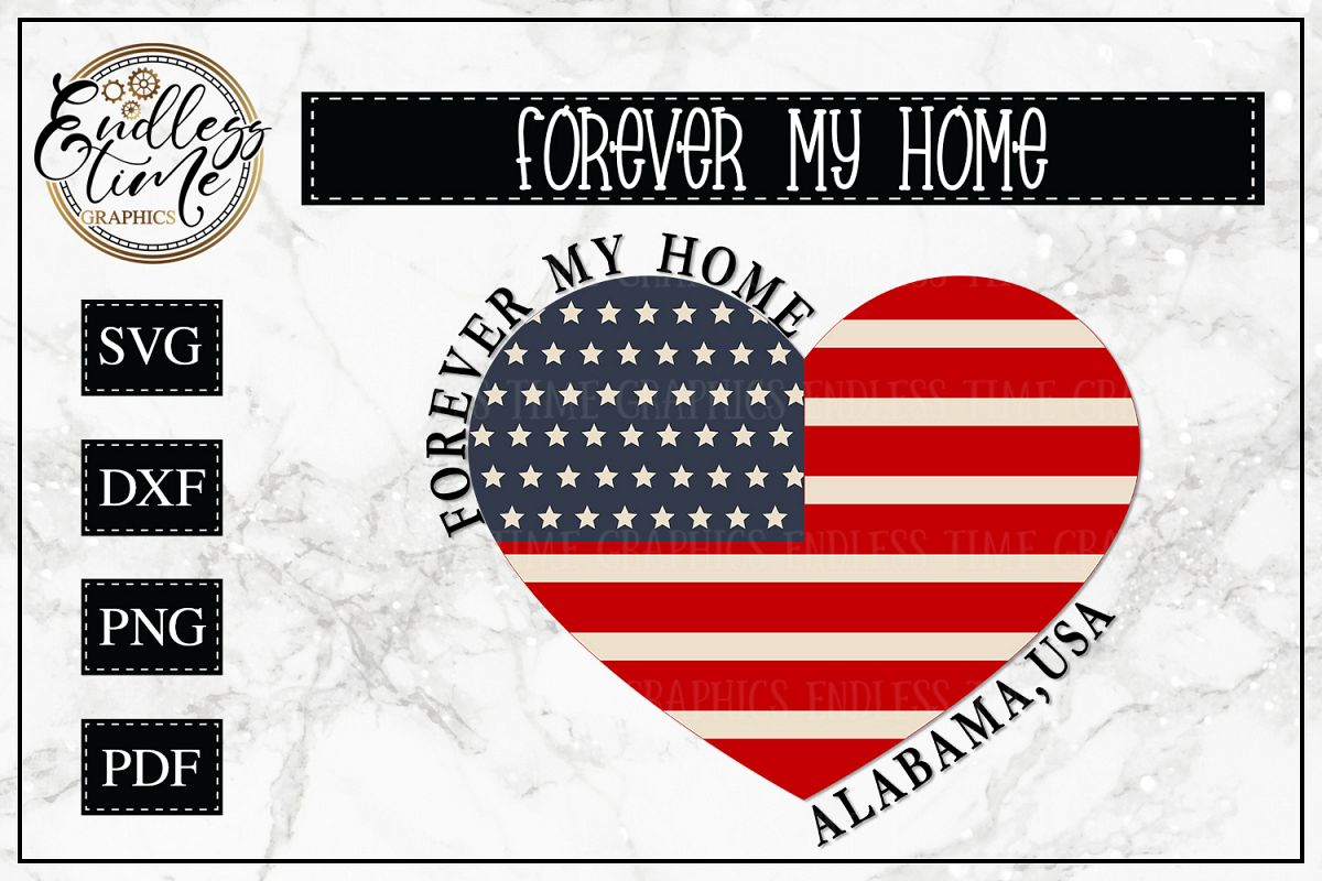 Forever My Home Alabama - A Patriotic SVG Cut File example image 1