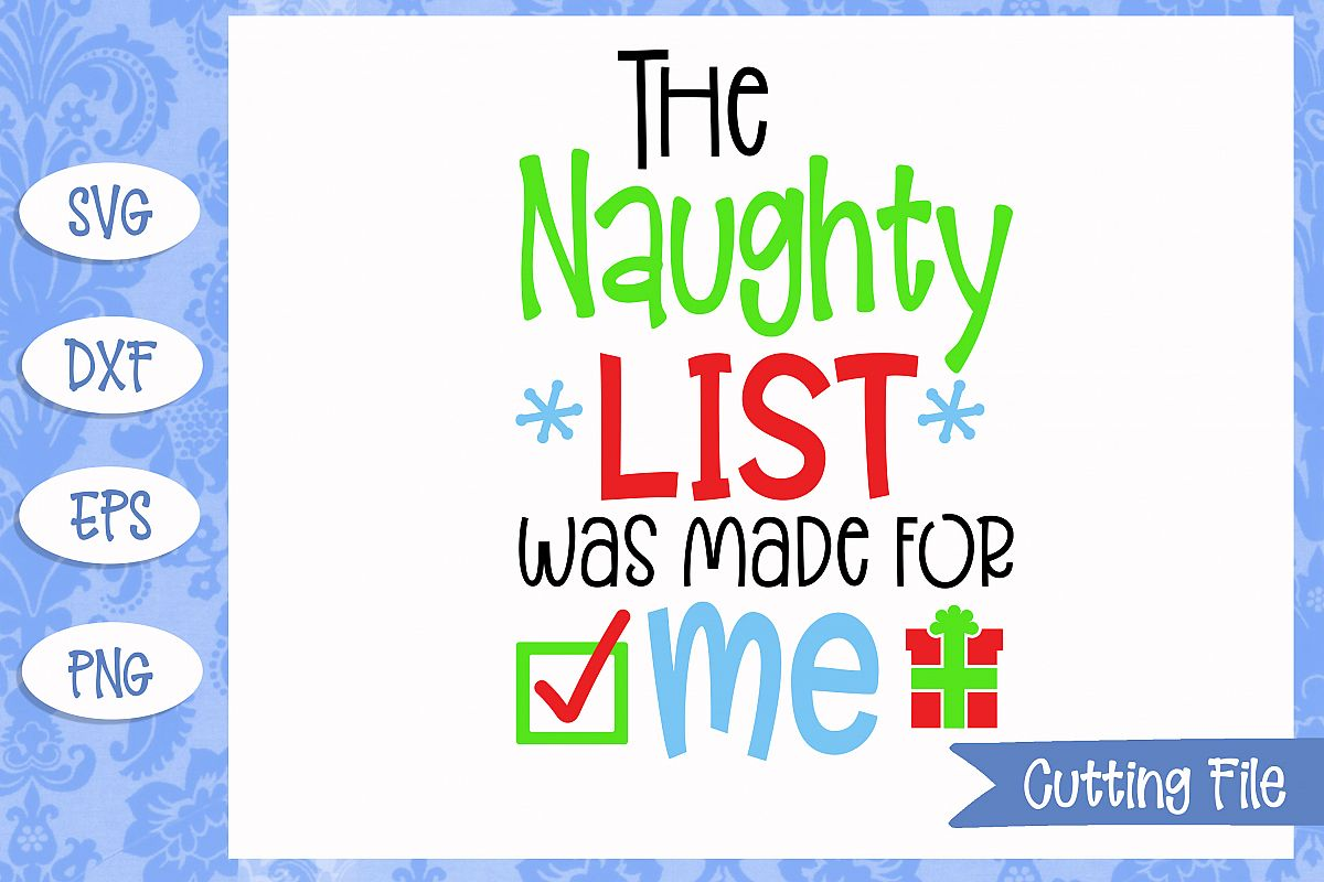 The naughty list was made for me SVG File example image 1
