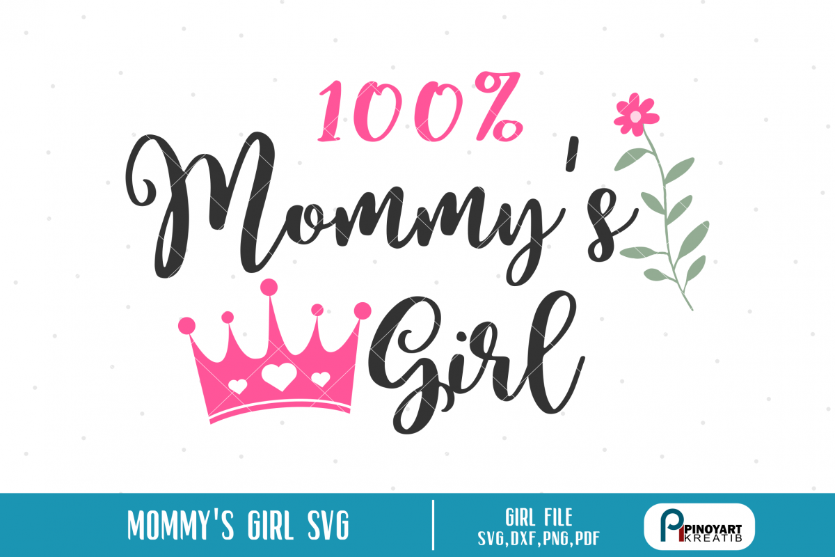 Mommy Svgmommys Girl Svgmommys Girl Cut Filemom Svg Example Image