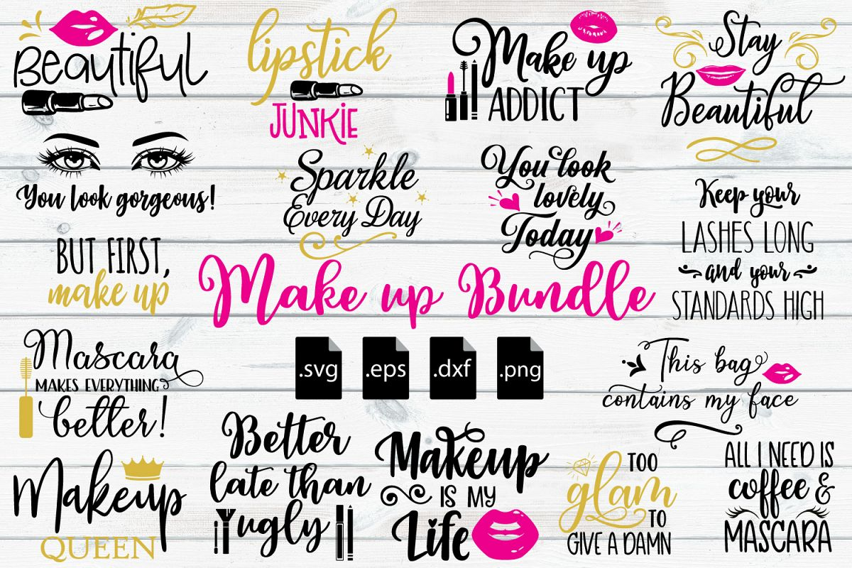Make Up Quotes Make up Quotes Bundle SVG, EPS, DXF, PNG Make Up Quotes