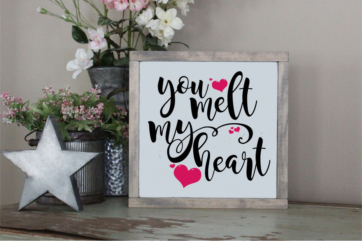 You Melt My Heart SVG, Wedding, Love Sublimation example image 1