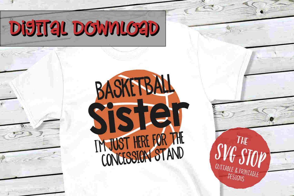 Basketball Sister -SVG, PNG, DXF example image 1