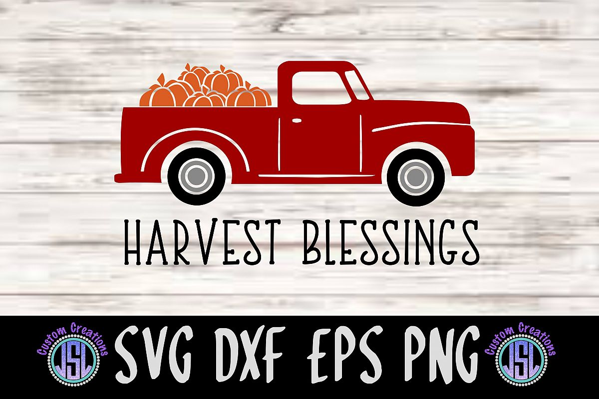 Harvest Blessing Vintage Red Truck  SVG DXF EPS PNG Cut File example image 1