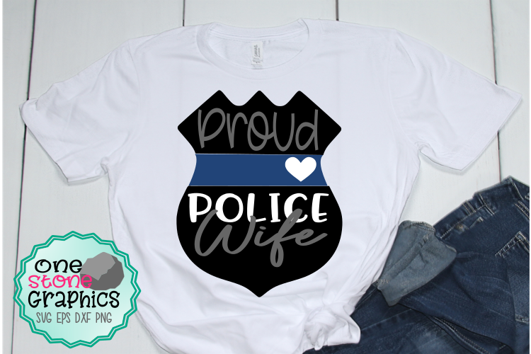 Proud police wife svg,police wife svg,badge svg example image 1