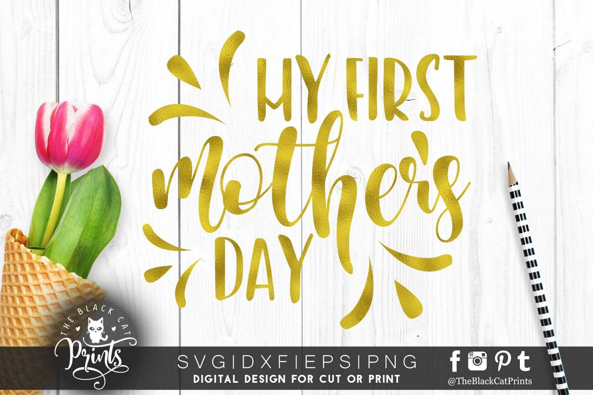 My first mother's day SVG PNG EPS DXF example image 1