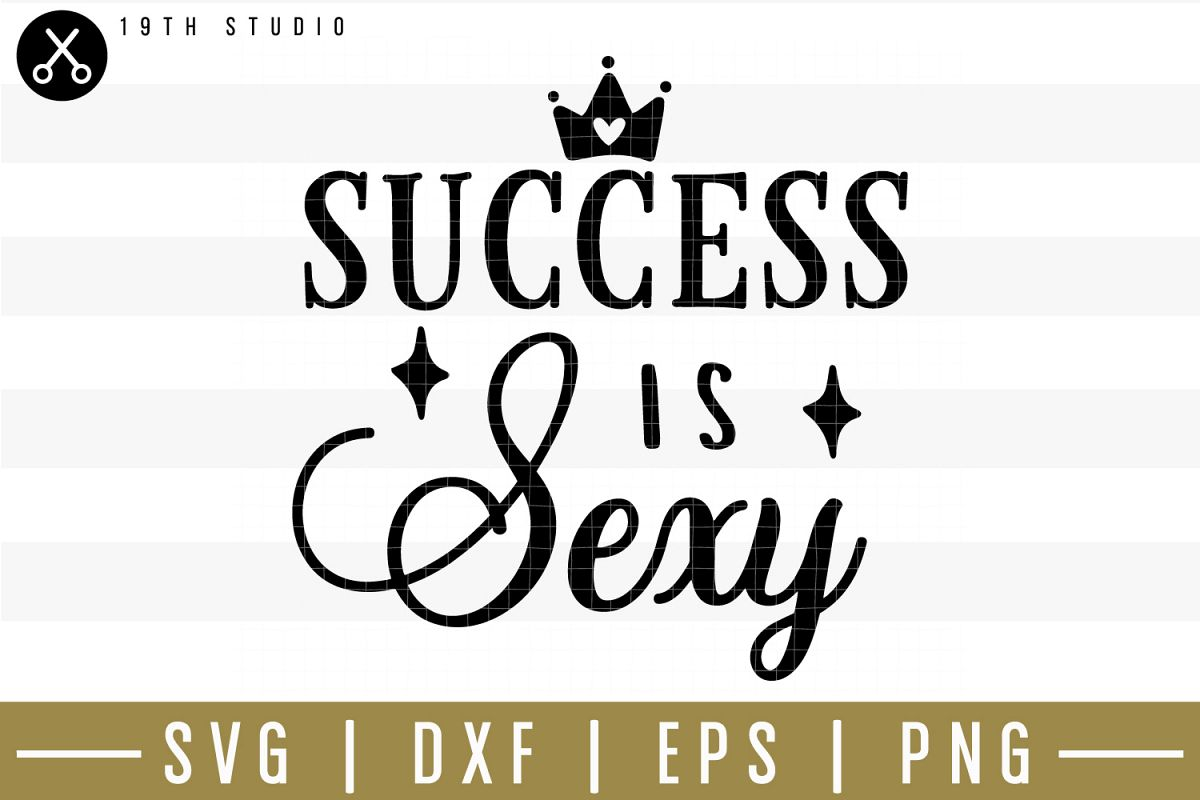 Success is sexy SVG| Mom boss SVG example image 1