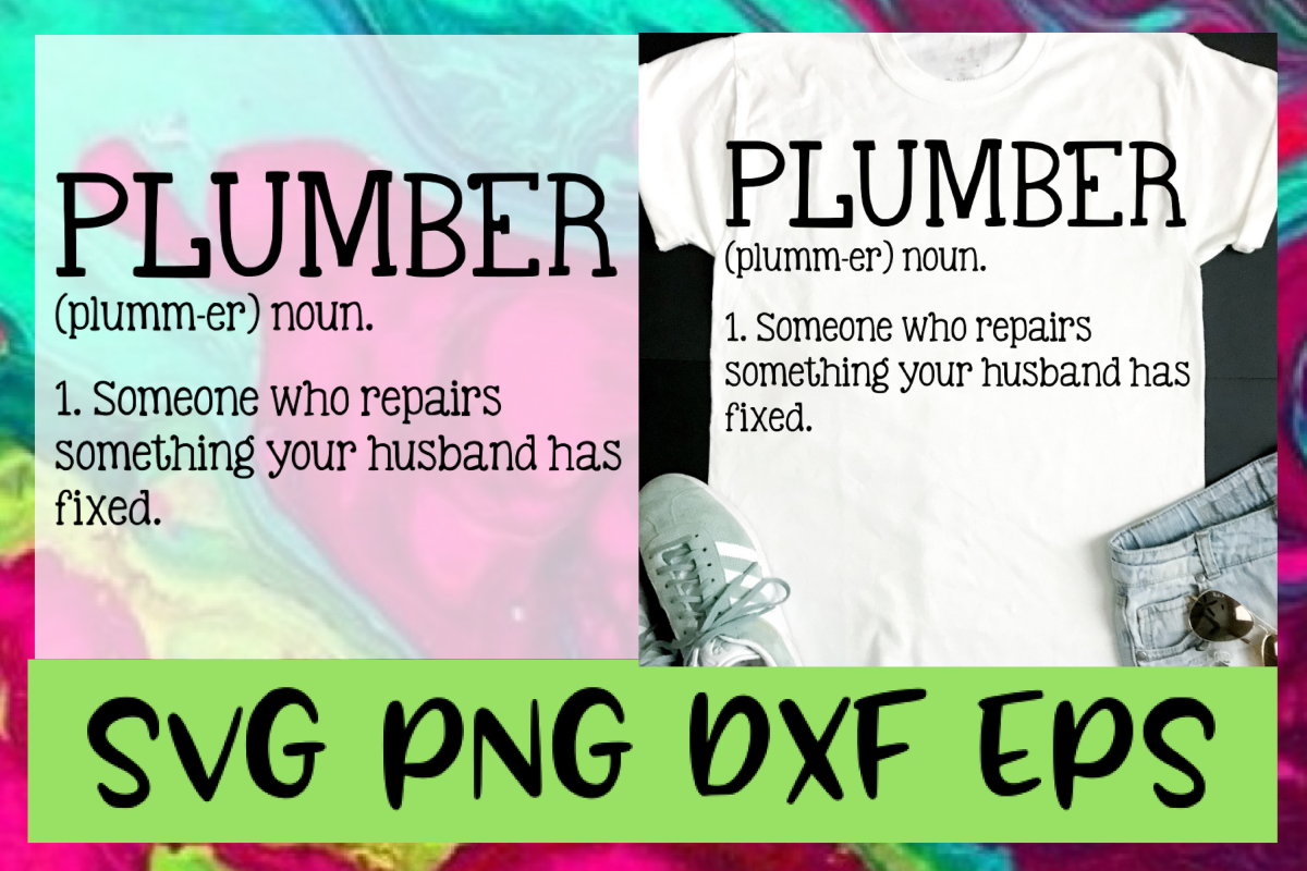 Plumber Definition SVG PNG DXF & EPS Design Files example image 1