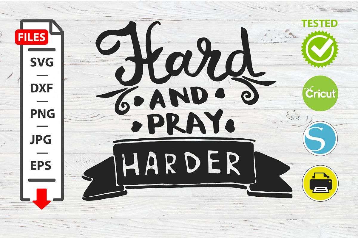 Harder motivational quote SVG Cricut Silhouette design example image 1