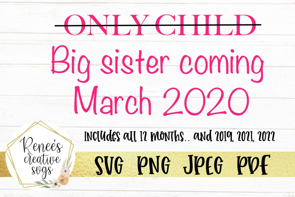 Only child, Big sister   SVG Cutting File example image 1
