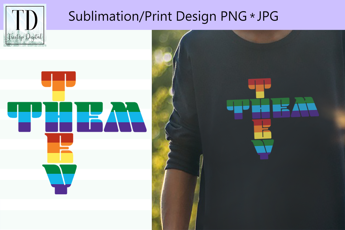 They Them Pronoun, Sublimation or Print Design example image 1