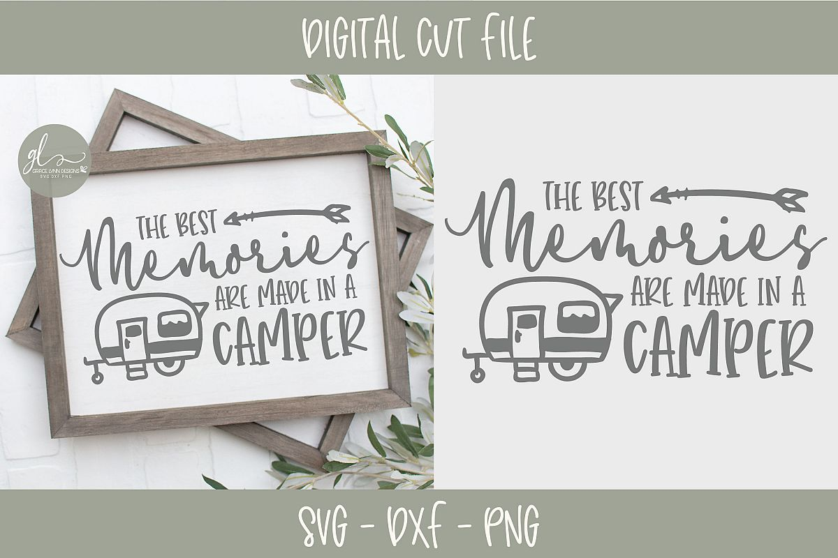The Best Memories Are Made In A Camper - SVG example image 1
