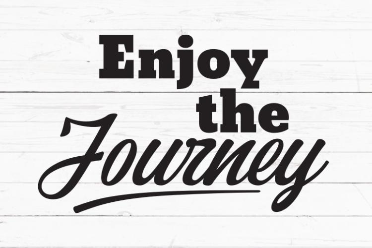 Enjoy The Journey Svg Cricut Sign Svg Inspirational Quote Svg