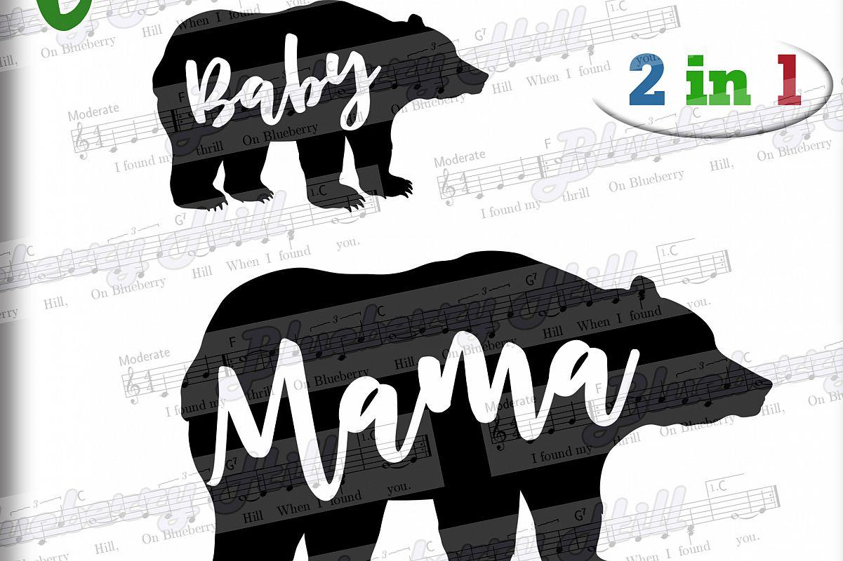 Mama bear and Baby bear SVG - Baby Bear svg - Mama Bear svg example image 1