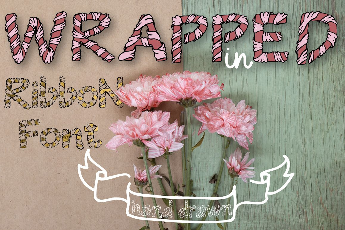 Wrapped in ribbon sketch font example image 1