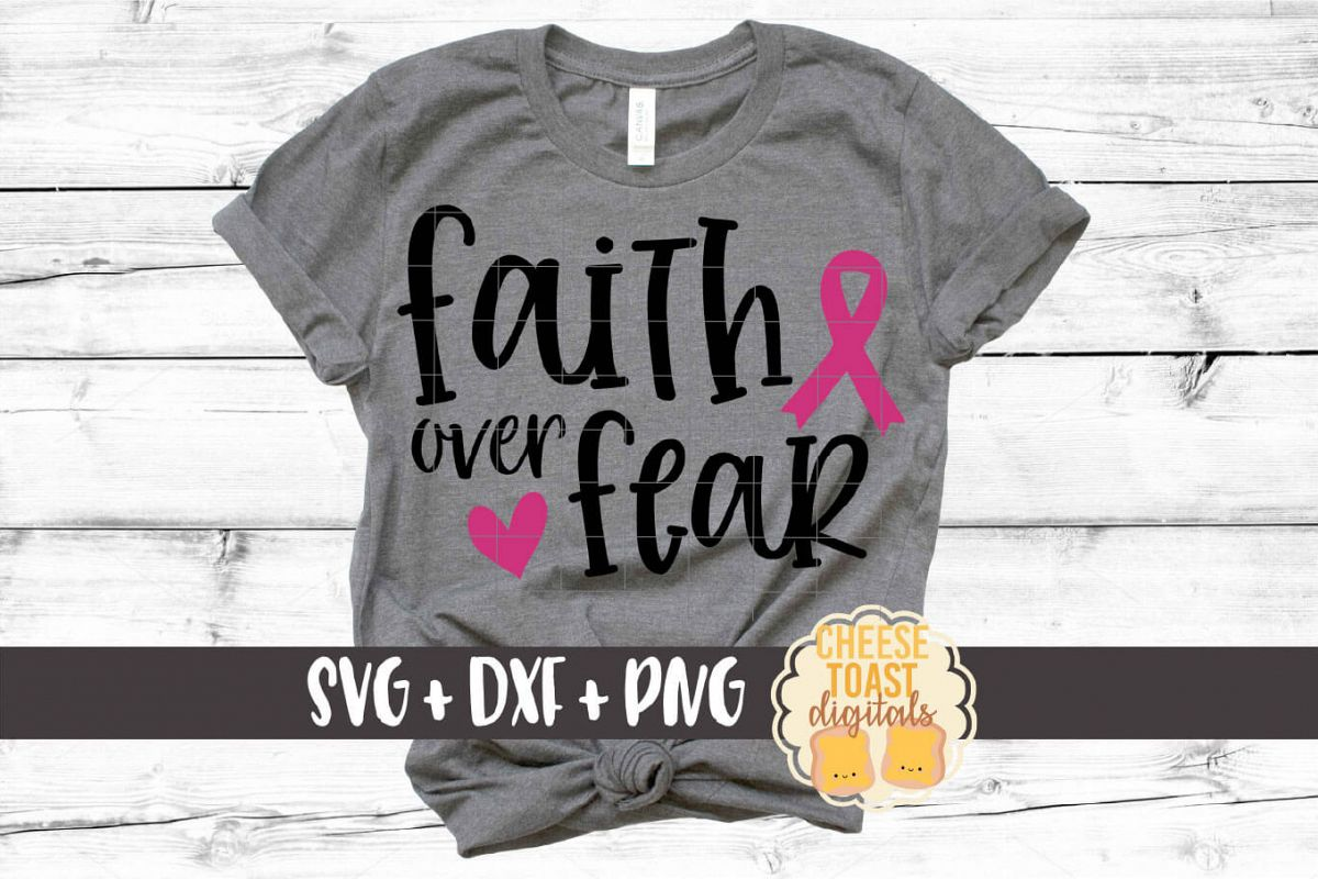 Faith Over Fear - Breast Cancer Awareness SVG PNG DXF Files example image 1