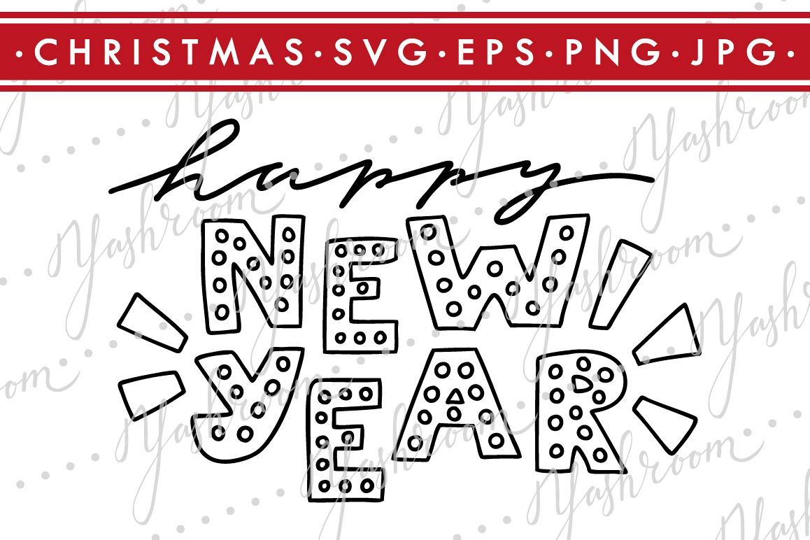 Happy New Year-Christmas Quote SVG Cut File Silhouette example image 1