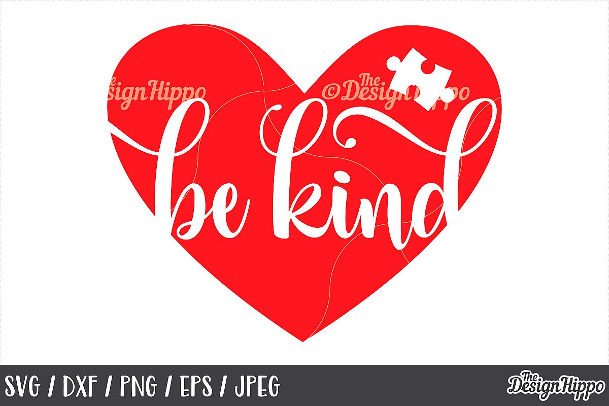 Autism, Be Kind, Puzzle Piece, Heart, SVG DXF PNG Cut Files