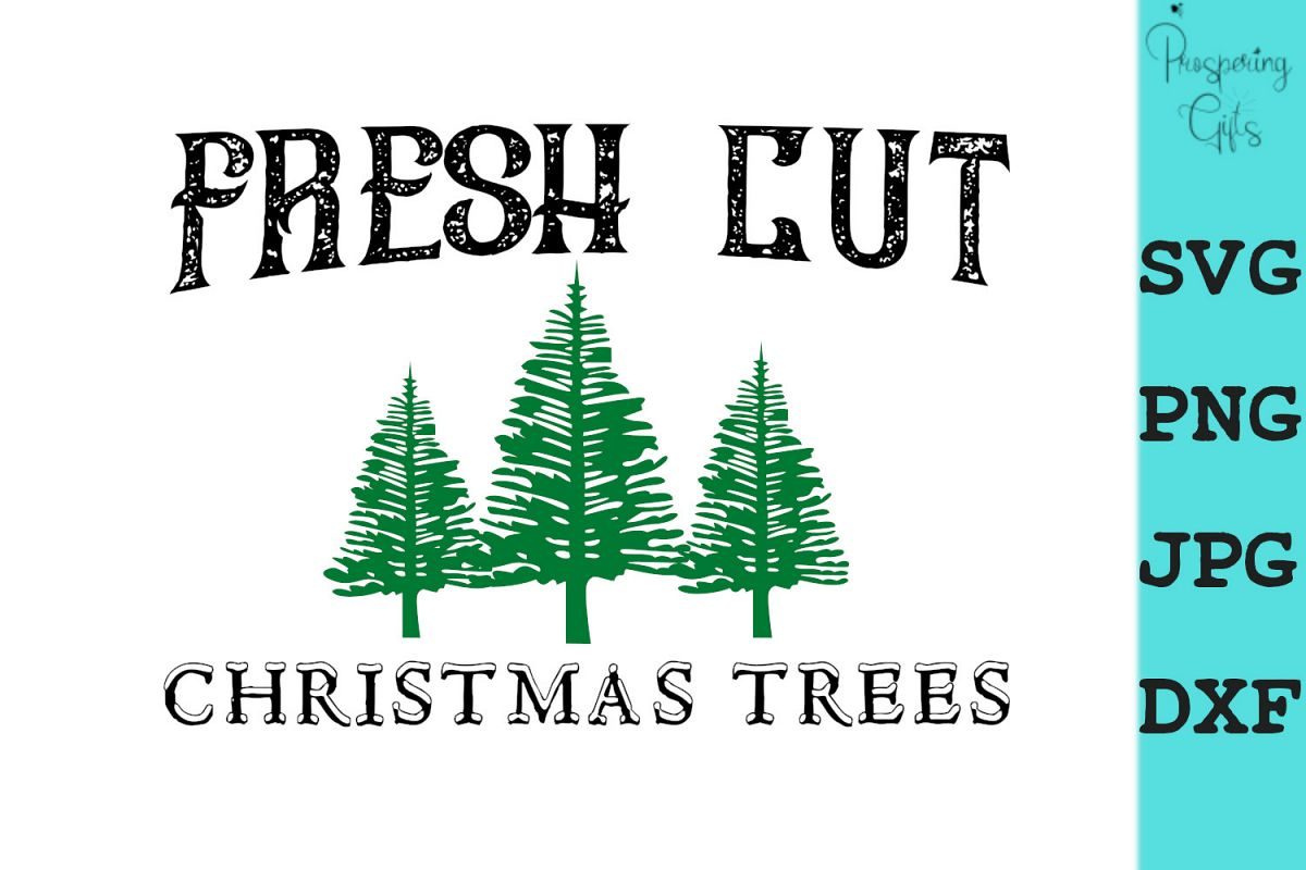 Fresh Cut Christmas Trees SVG PNG DXF JPG example image 1