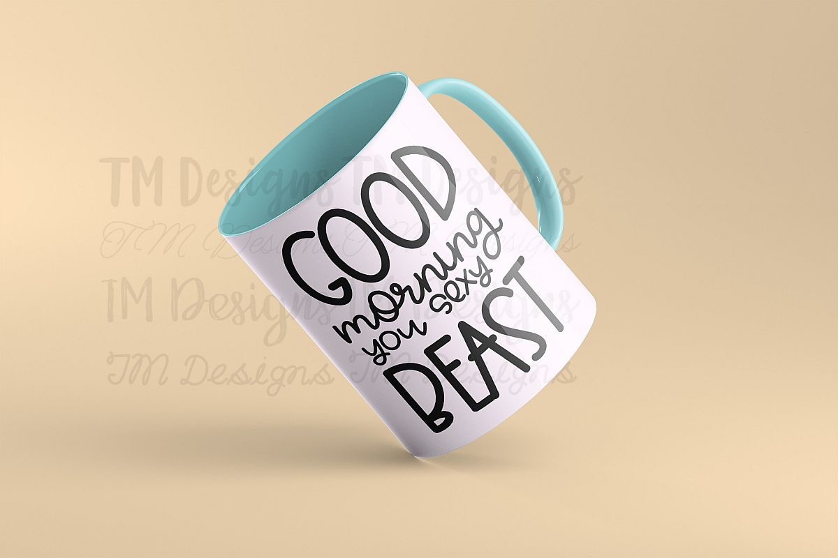 Good Morning Sexy Beast SVG example image 1