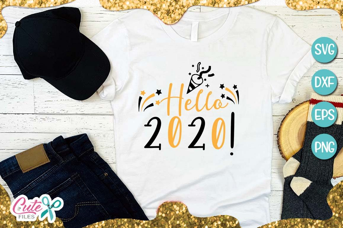 Hello 2020, new year SVG for crafter example image 1