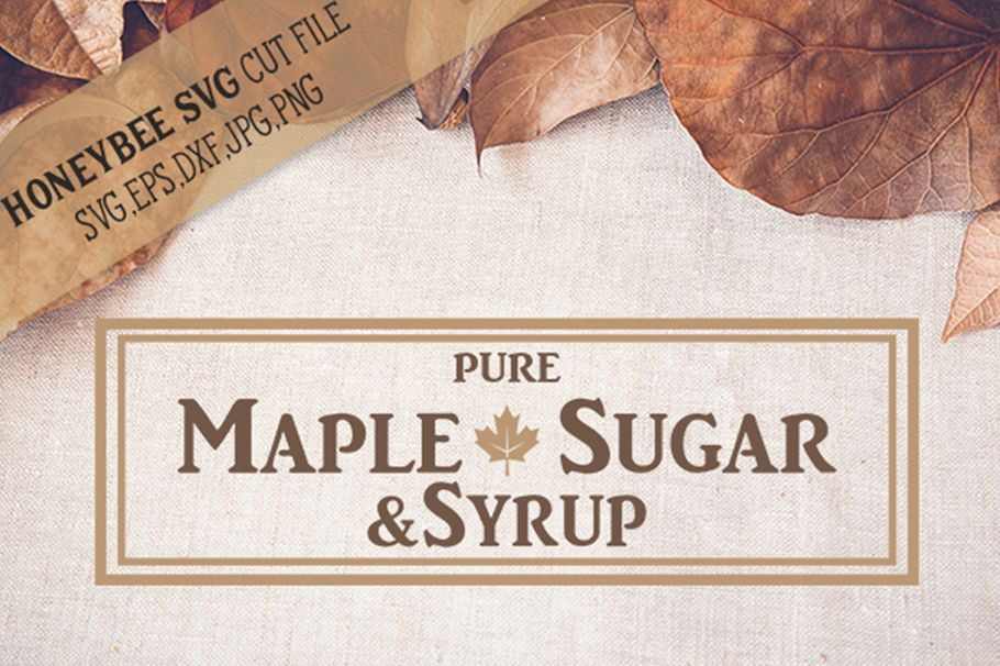 Maple Syrup Country Sign svg example image 1
