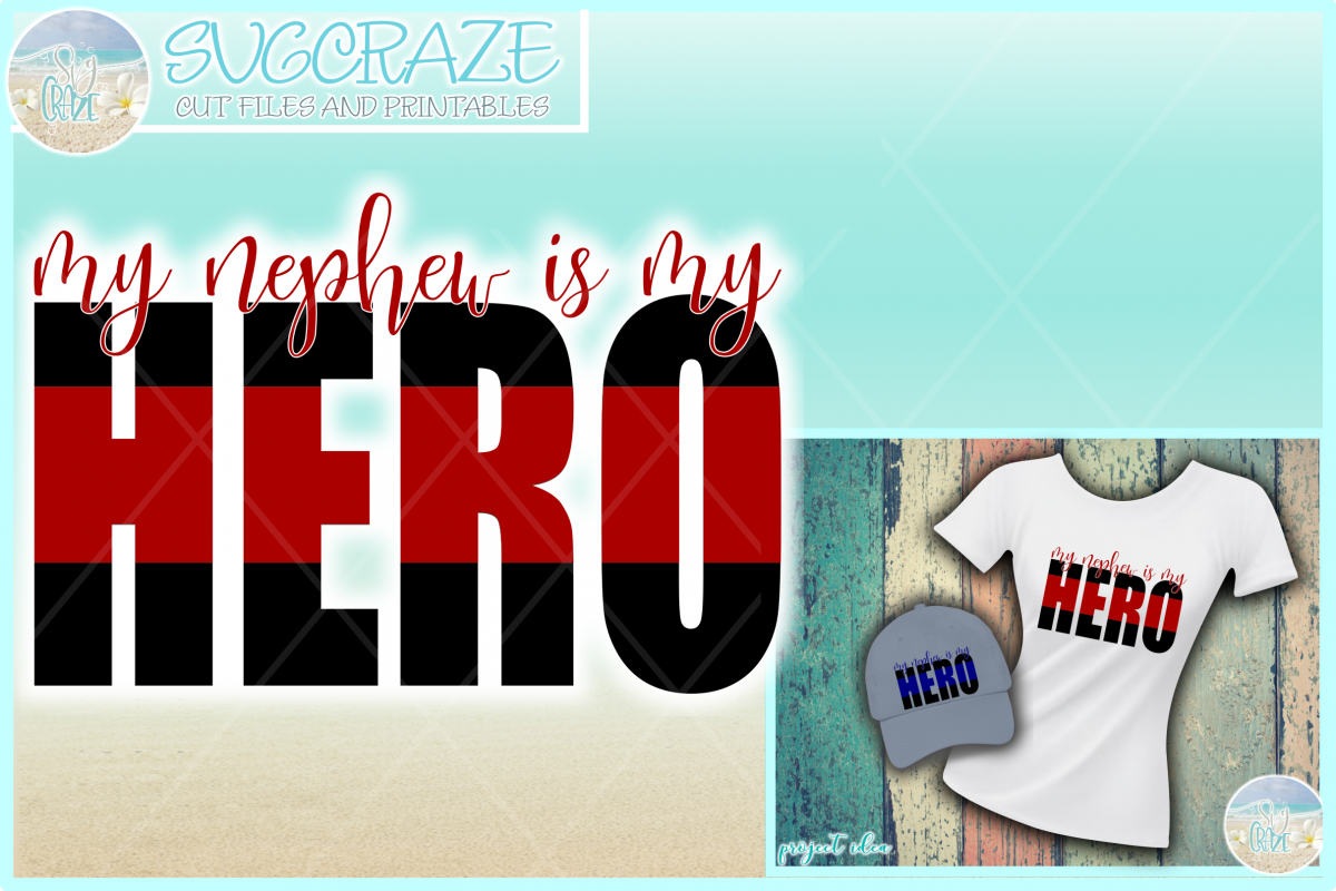 My Nephew Is My Hero Quote Svg Dxf Eps Png Pdf
