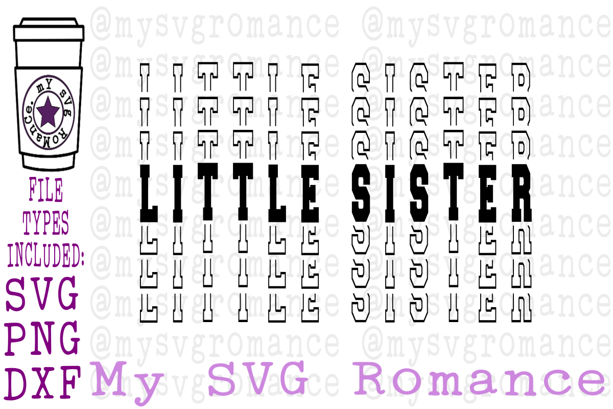 Little Sister Word Mirror - SVG, PNG, DXF - Sublimation example image 1