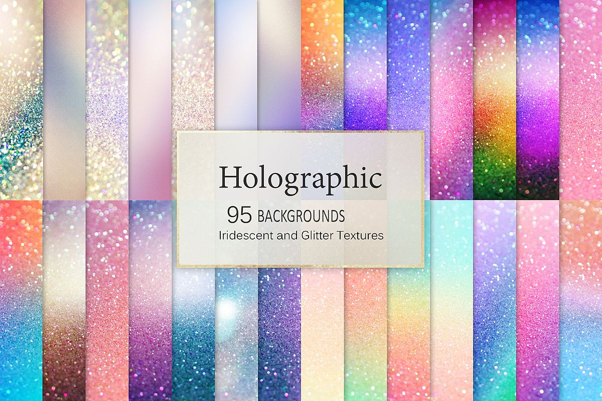 Iridescent 95 Glitter Textures Holographic Backgrounds example image 1