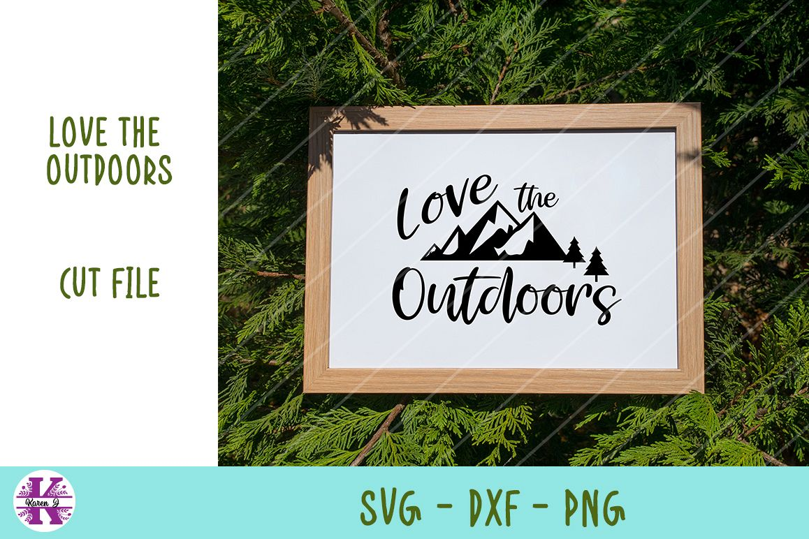 Love The Outdoors - SVG DXF PNG - For Crafters example image 1