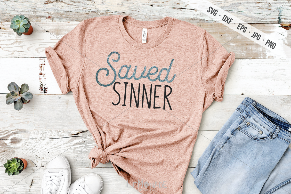 Saved SInner SVG, Christian Shirt Design, Cutting File example image 1