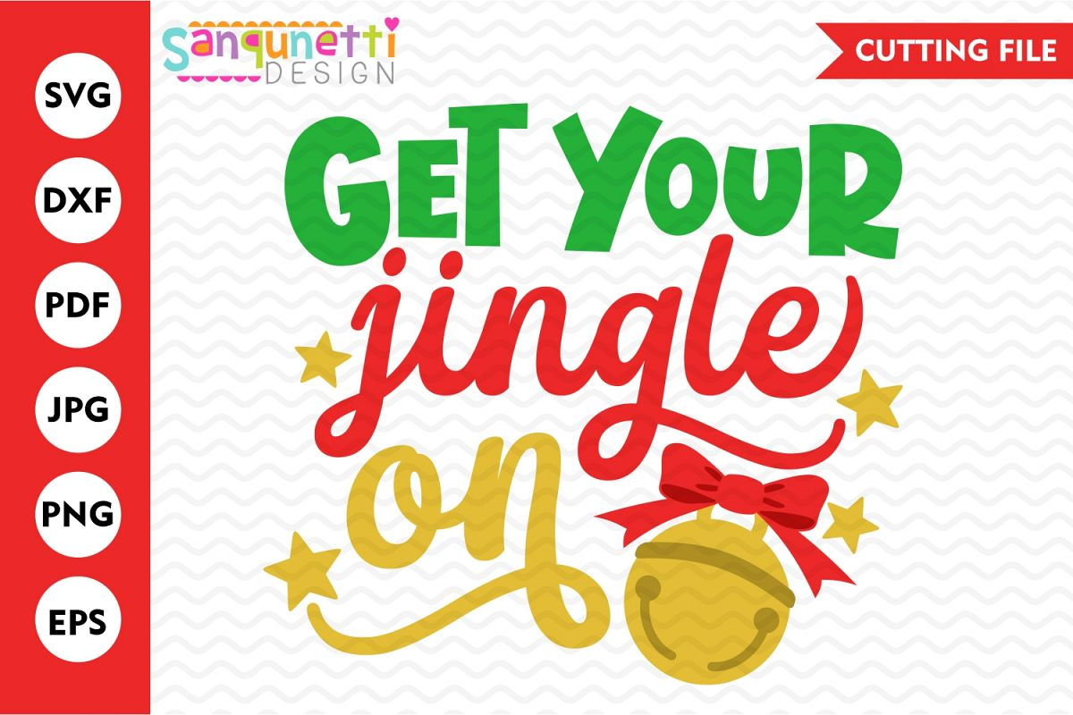 Get your jingle on svg, Christmas bells cutting file example image 1