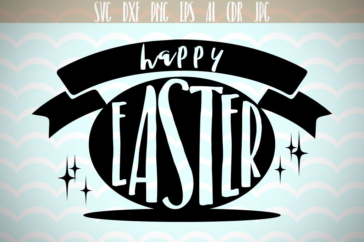 Happy Easter SVG, Easter Eggs SVG, Happy Easter, Silhouette Cut Files, Cricut Cut Files, Svg Files example image 1