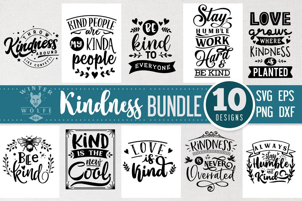 Kindness Bundle 10 designs SVG EPS DXF PNG example image 1