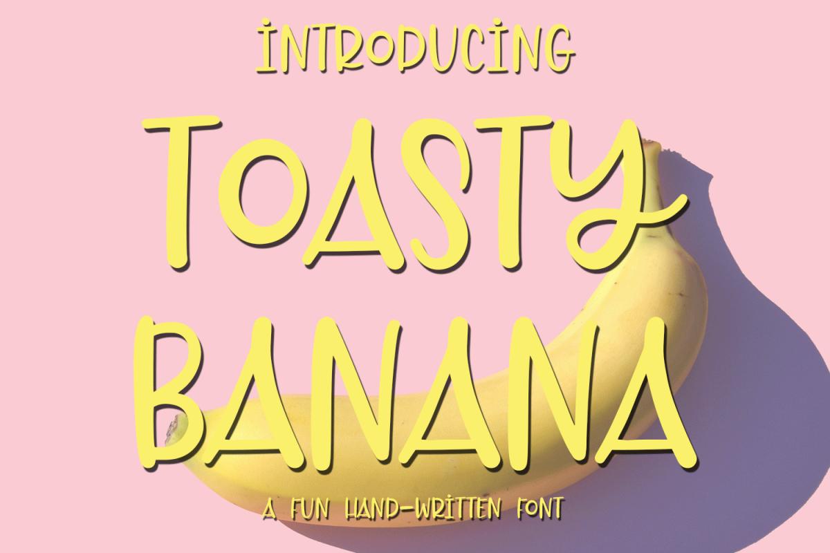 Toasty Banana - A Fun Hand-Written Font example image 1