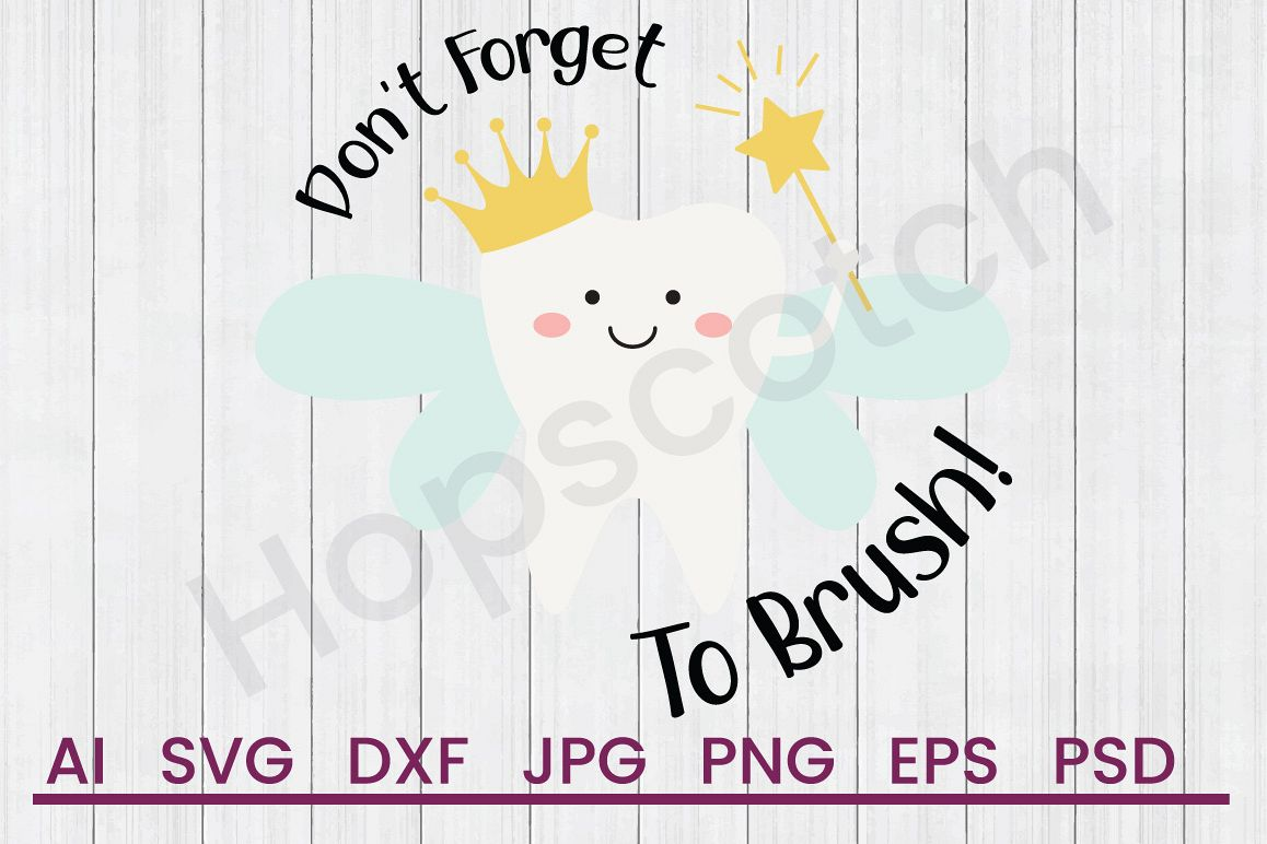 Tooth Fairy SVG, Don't Forget SVG, DXF File, Cuttatable File example image 1