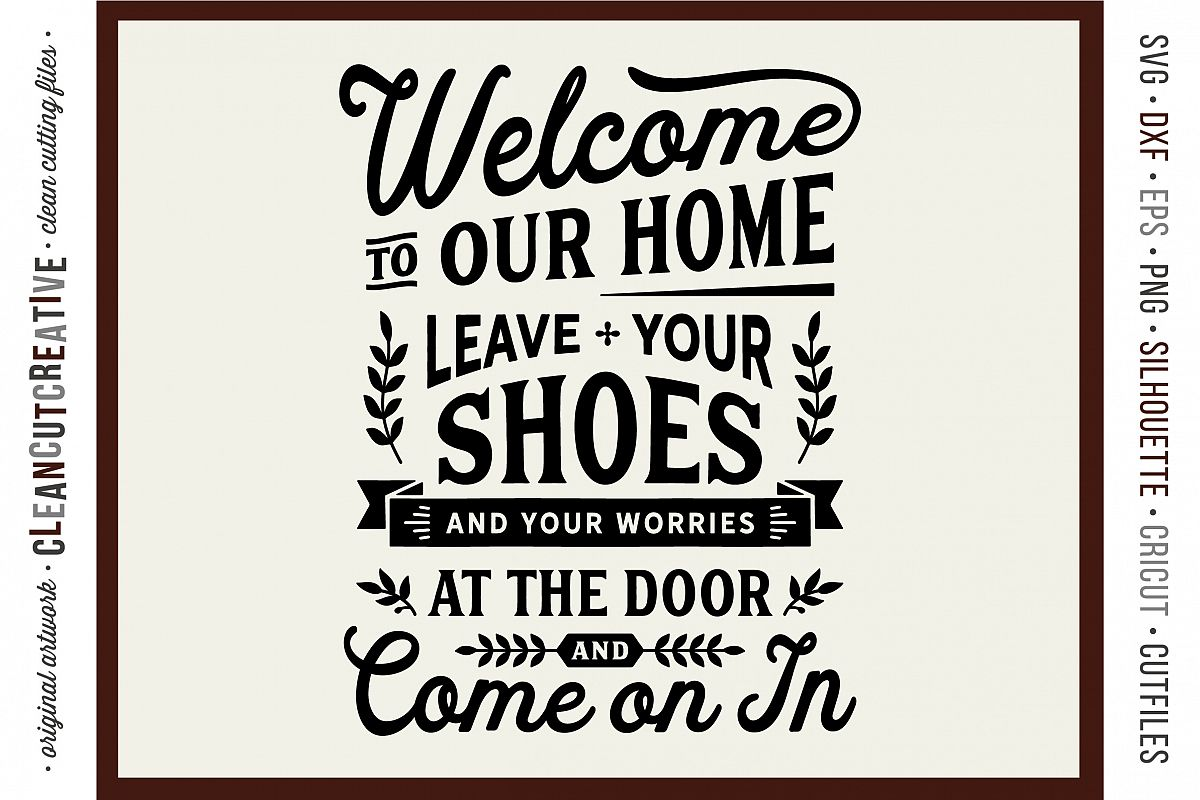 Leave Shoes and Worries at the Door - entry/mudroom sign svg example image 1